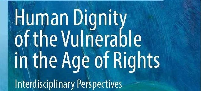 Portada libro Human Dignity of the Vulnerable in the Age of Rights